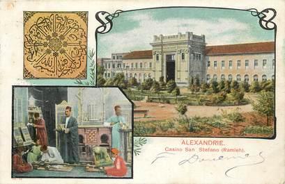 "CPA EGYPTE ""Alexandrie, Casino San Stefano"""