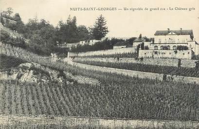 """.CPA FRANCE 21 """"Nuits St Georges, Un vignoble de grand cru, le château gris"""""""
