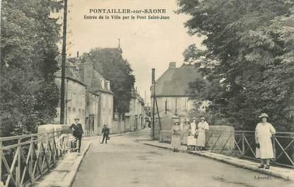 """.CPA   FRANCE 21 """"Pontailler sur Saone, entrée de la ville par le Pont St Jean"""""""