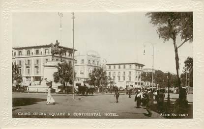 """CPA EGYPTE """"Le Caire , square de l'Opéra et le Continental Hotel"""""""