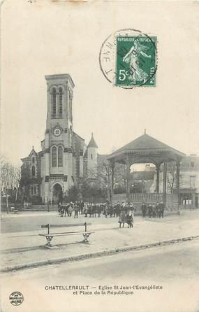 """. CPA FRANCE 86 """"Chatellerault, Eglise St Jean l'Evangéliste, Place de la République"""""""