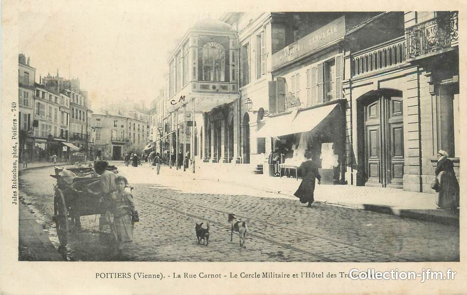 Cpa france 86 poitiers rue carnot 86 vienne for Vienne poitiers