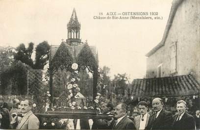 """. CPA FRANCE 87 """"Aixe, Ostensions 1932, Châsse de Ste Anne, menuisiers"""""""
