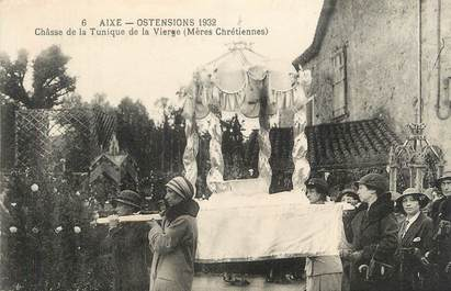 """. CPA FRANCE 87 """"Aixe, Ostensions 1932, Châsse de la tunique de la Vierge, Mères Chrétiennes"""""""