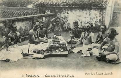 """CPA  INDE """" Pondichéry, cérémonie Brahmanique"""""""