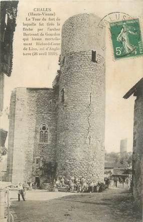 """. CPA FRANCE 87 """"Chalus, La tour du fort"""""""
