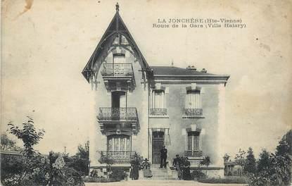 """.CPA FRANCE 87 """" La Jonchère, Route de la gare, Villa Halary"""""""