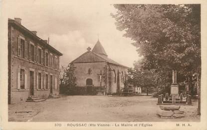""".CPA FRANCE 87 """"Roussac, La Mairie et l'Eglise"""""""