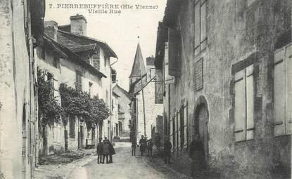 """.CPA FRANCE 87 """"Pierre Buffière, Vieille rue"""""""