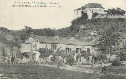 """.CPA FRANCE 87 """"St Léonard, Château de Mureaud et Moulin de Lartigue"""""""