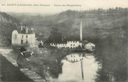 """.CPA FRANCE 87 """"St Léonard, Usine de Maqueteau"""""""