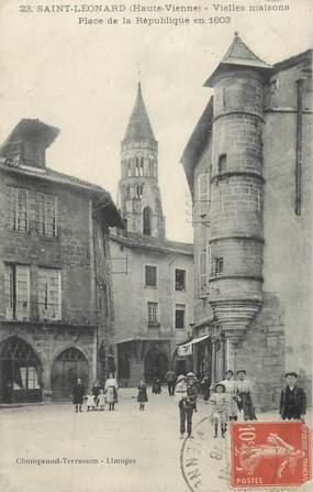 """.CPA FRANCE 87 """"St Léonard,  Vieilles maisons place de la République en 1603"""""""