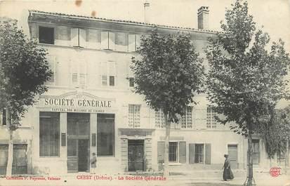 """.CPA FRANCE 26 """"Crest, La Société Générale"""" / BANQUE"""