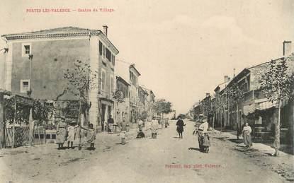 """.CPA  FRANCE 26 """" Porte les Valence, Centre du village"""""""
