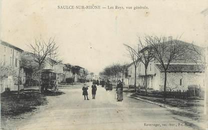 """.CPA  FRANCE 26 """"Saulce sur Rhône, Les Reys, vue générale"""""""