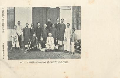 """CPA  INDOCHINE  """"Hanoi, interprètes et ouvriers indigènes"""""""