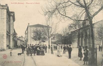 """.CPA FRANCE 26 """"St Uze, Place de la Liberté"""""""