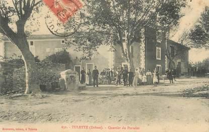 """.CPA FRANCE 26 """"Tulette, Quartier du Portalet"""""""
