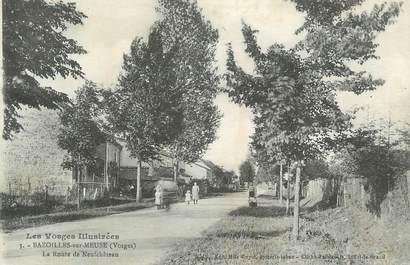 """.CPA   FRANCE 88 """"Bazoilles sur Meuse, Route de Neufchâteau"""""""