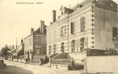".CPA   FRANCE 45 ""Douchy, Mairie"""