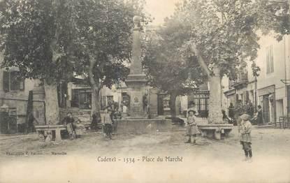 """.CPA FRANCE 84 """" Cadenet,  Place du marché"""""""