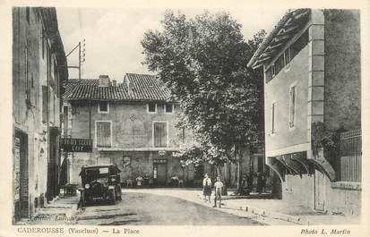 """.CPA FRANCE 84 """" Caderousse, La place"""""""