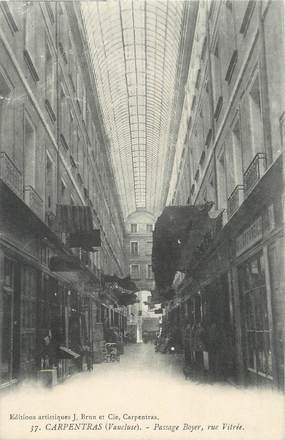 ".CPA  FRANCE 84 "" Carpentras, Passage Boyer"""