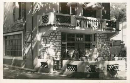 """.CPSM  FRANCE 84 """" Fontaine de Vaucluse, Restaurant de la Colonne"""""""