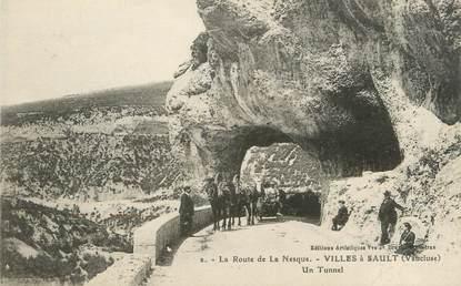 """.CPA  FRANCE 84 """" Villes à Sault, Route de la Nesque, un tunnel"""""""