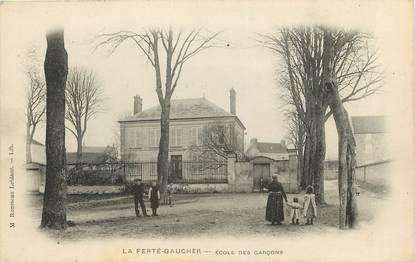 """CPA FRANCE 77  """"La Ferté Gaucher, Ecole de Garçons"""""""