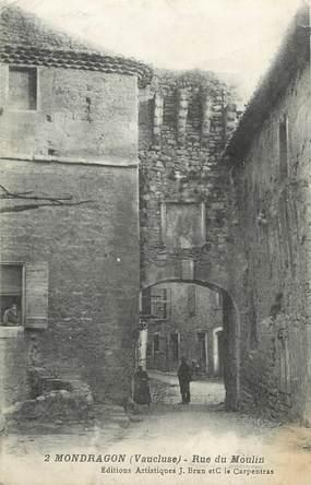 ".CPA  FRANCE 84 ""Mondragon, Rue du Moulin"""