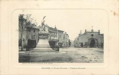 """.CPA  FRANCE 84 """"Orange, Place d'armes, Théâtre Romain"""""""