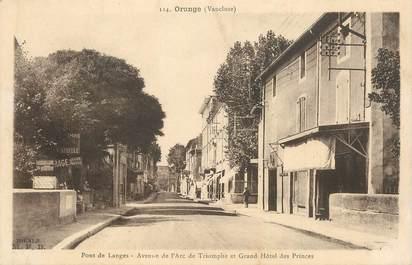 """.CPA FRANCE 84 """"Orange, Avenue de l'Arc de Triomphe et Grand Hôtel des Princes"""""""