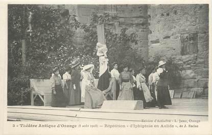 """.CPA FRANCE 84 """"Orange, Théâtre antique, répétition d'Iphigénie en Aulide"""" / THEATRE"""