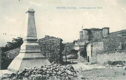 """.CPA   FRANCE 84 """"Rustrel, Le monument aux morts"""""""