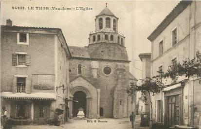 ".CPA  FRANCE 84 ""Le Thor, L'église"""