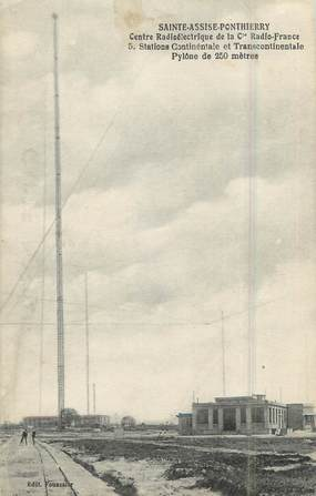 """.CPA  FRANCE 77 """"Ste Assise- Ponthierry, Centre radioélectrique""""/ TSF"""