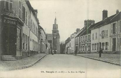 """.CPA  FRANCE 77 """" Nangis, Rue de l'église"""""""