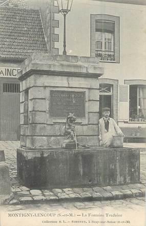 ".CPA  FRANCE 77 ""Montigny-Lencoup, La fontaine Trudaine"""