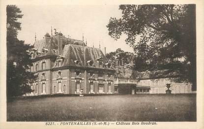 """.CPA FRANCE 77 """"Fontenailles, Château Bois Boudran"""""""