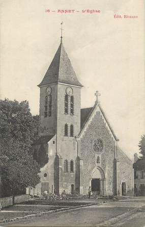 ".CPA  FRANCE 77 ""Annet, L'église"""