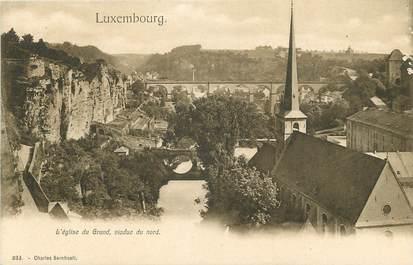 """CPA LUXEMBOURG """"L'Eglise du Grund, viaduc du nord"""""""
