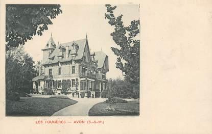 """.CPA FRANCE 77 """"Avon, Les Fougères"""""""