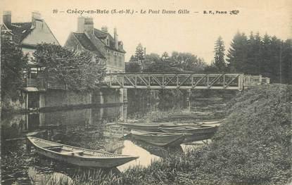 """.CPA   FRANCE 77 """"Crécy en Brie, Le pont Dame Gille"""""""