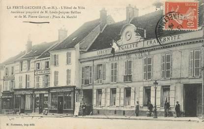 """.CPA   FRANCE 77 """"La Ferté Gaucher, L'Hôtel de Ville"""""""