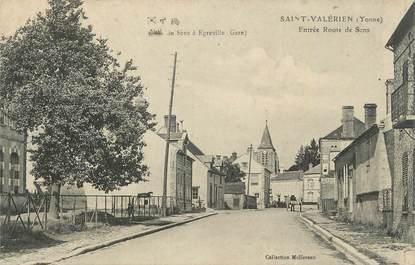 """.CPA  FRANCE 89 """"St Valérien, Entrée route de Sens"""""""