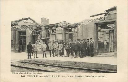 """CPA FRANCE 77  """"La Ferté sous Jouarre, Station bombardement"""""""