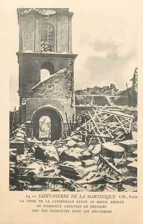 """CPA MARTINIQUE """"Saint Pierre de la Martinique, la tour de la Cathédrale"""""""