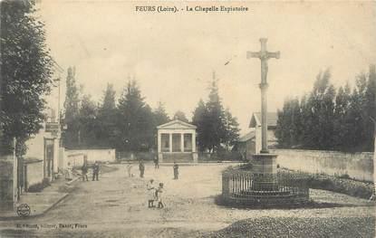 """.CPA FRANCE 42 """"Feurs, La chapelle expiratoire"""""""