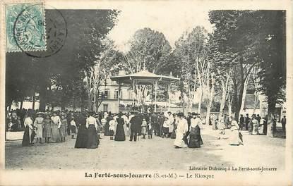 """CPA FRANCE 77  """"La Ferté sous Jouarre, Le Kiosque"""""""
